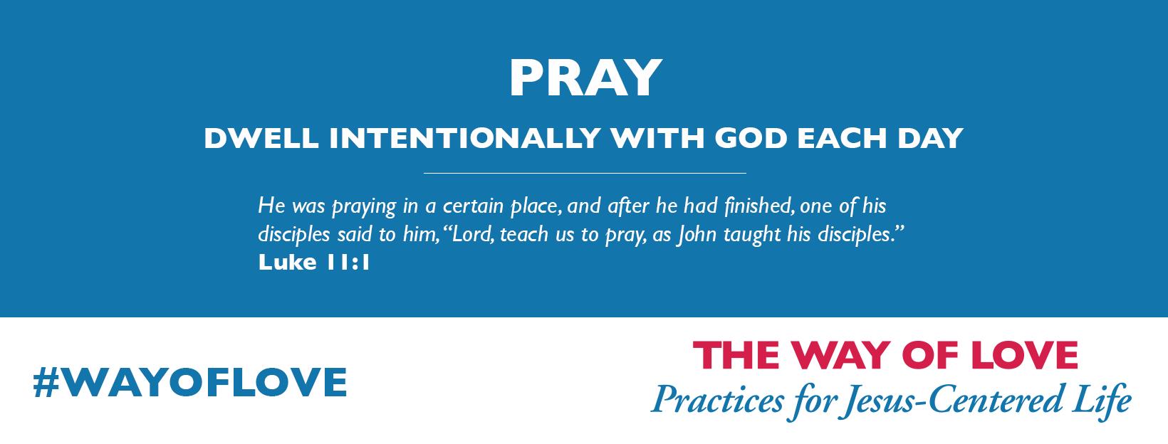 Way of Love - Pray